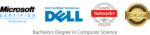Microsoft Certified Professional, Dell Certified Technician, CompTIA Network+ Certified, Certified Malware Removal Specialist